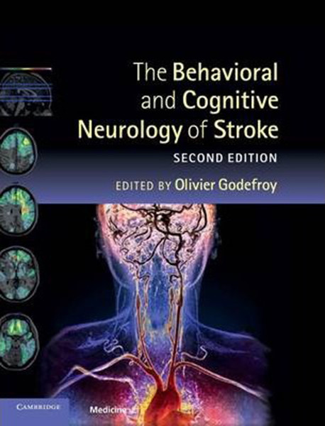 The Behavioral and Cognitive Neurology of Stroke (Revised)