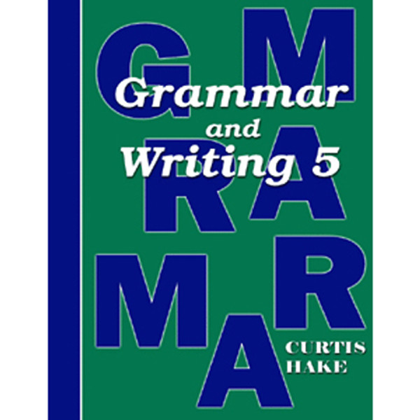 Saxon Grammar and Writing 5 Student Textbook 1st Edition