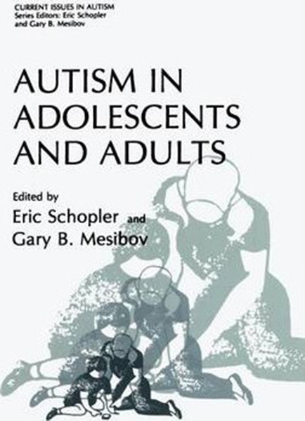 Autism in Adolescents and Adults (Softcover Reprint of the Original 1st 1983)
