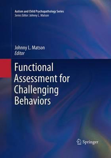 Functional Assessment for Challenging Behaviors (Softcover Reprint of the Original 1st 2012)