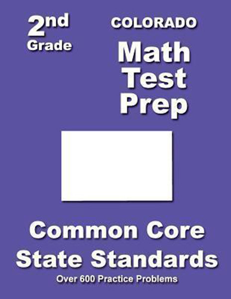 Colorado 2nd Grade Math Test Prep: Common Core State Standards