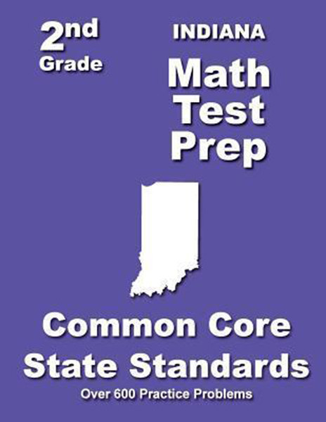 Indiana 2nd Grade Math Test Prep: Common Core State Standards