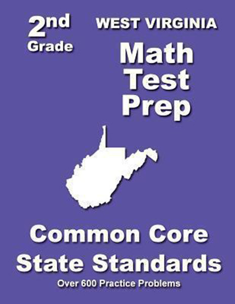 West Virginia 2nd Grade Math Test Prep: Common Core State Standards