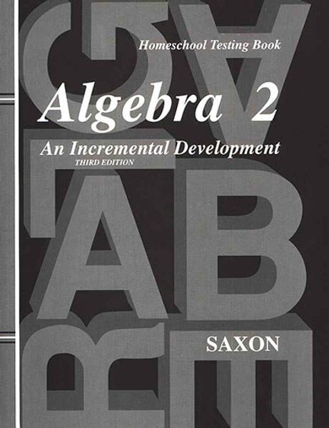 Saxon Algebra 2 Answers and Test Book 3rd Edition