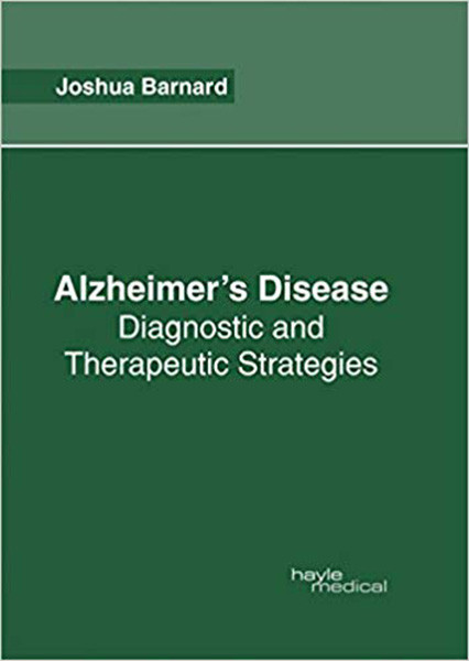 Alzheimer's Disease: Diagnostic and Therapeutic Strategies