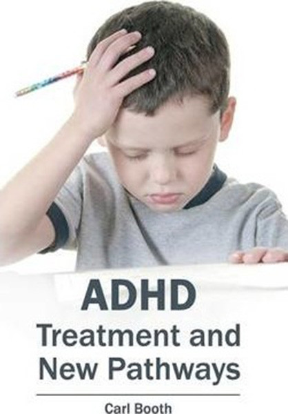 ADHD: Treatment and New Pathways