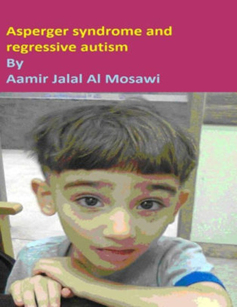 Asperger syndrome and regressive autism