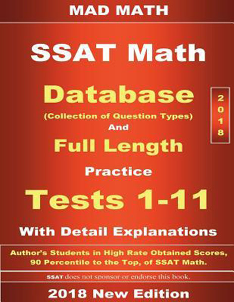 2018 SSAT Database and Full Length Practice Tests 1-11 with Detail Explanations