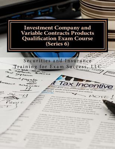 Investment Company and Variable Contracts Products Qualification Exam Course