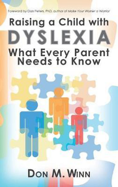 Raising a Child with Dyslexia: What Every Parent Needs to Know, Hardcover