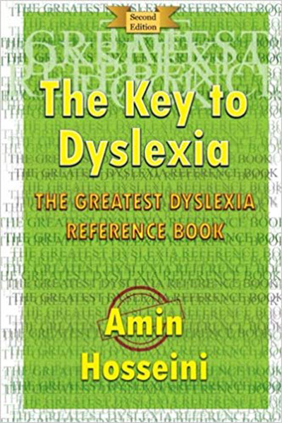 The Key To Dyslexia: The Greatest Dyslexia Reference Book, Paperback