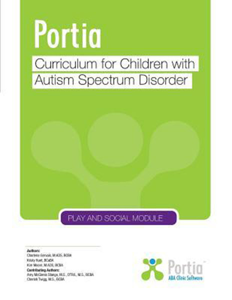 Portia: Curriculum for children with Autism Spectrum Disorder - Play and Social Module