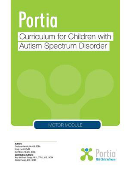 Portia: Curriculum for Children with Autism Spectrum Disorder - Motor Skills Module