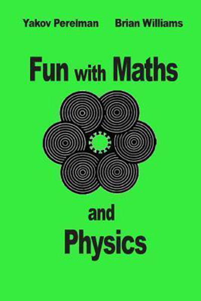 Fun with Maths and Physics