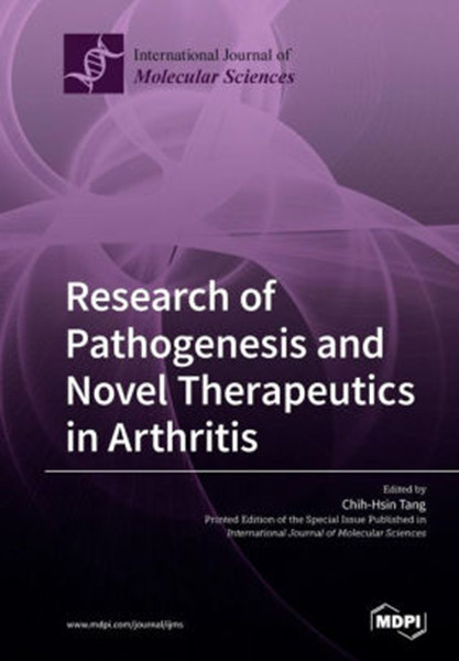 Research of Pathogenesis and Novel Therapeutics in Arthritis