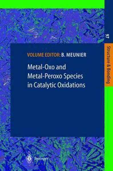 Metal-Oxo and Metal-Peroxo Species in Catalytic Oxidations (2000)