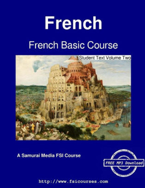 French Basic Course - Student Text Volume Two
