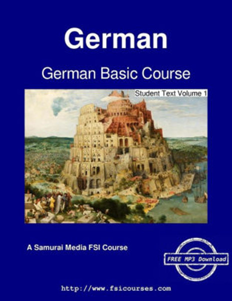 German Basic Course - Student Text Volume 1