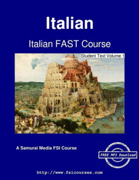 Italian FAST Course - Student Text Volume 1