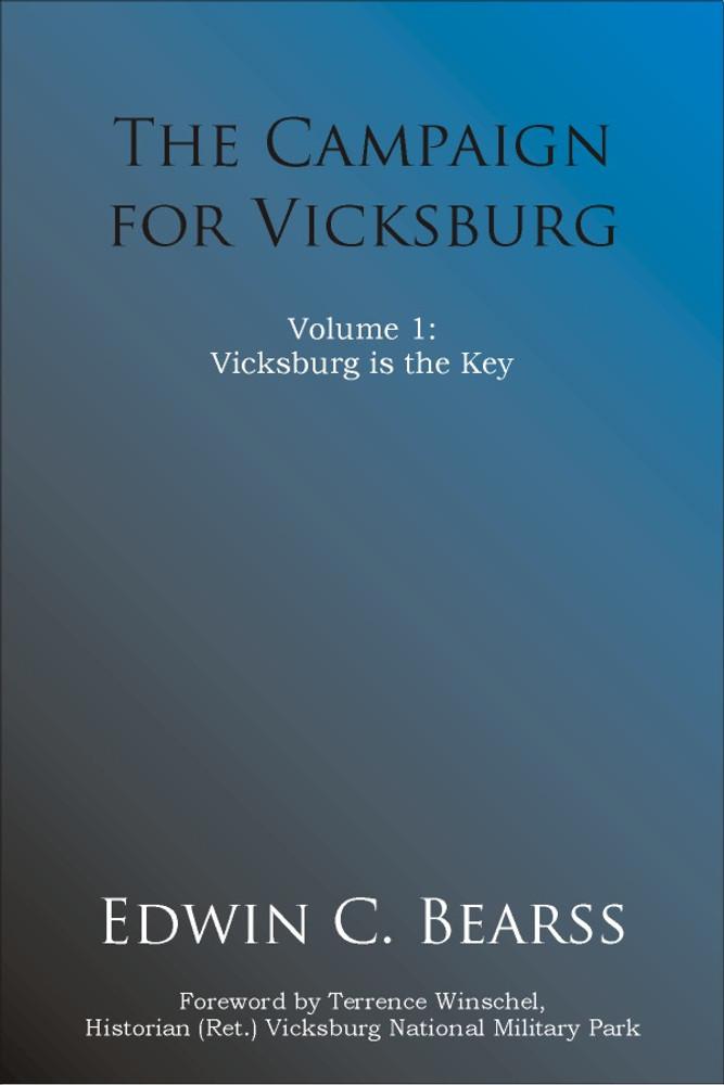 Volume 1: Vicksburg is the Key