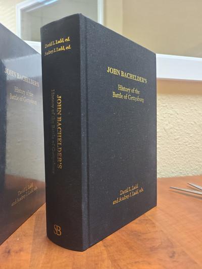 John Bachelder's History of the Battle of Gettysburg