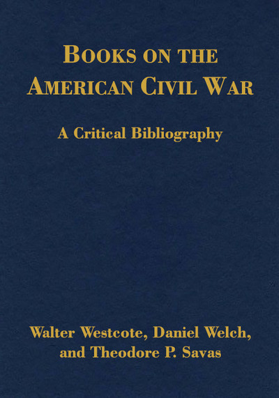 Books on the American Civil War: A Critical Bibliography