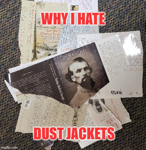 Why I Hate Dust Jackets