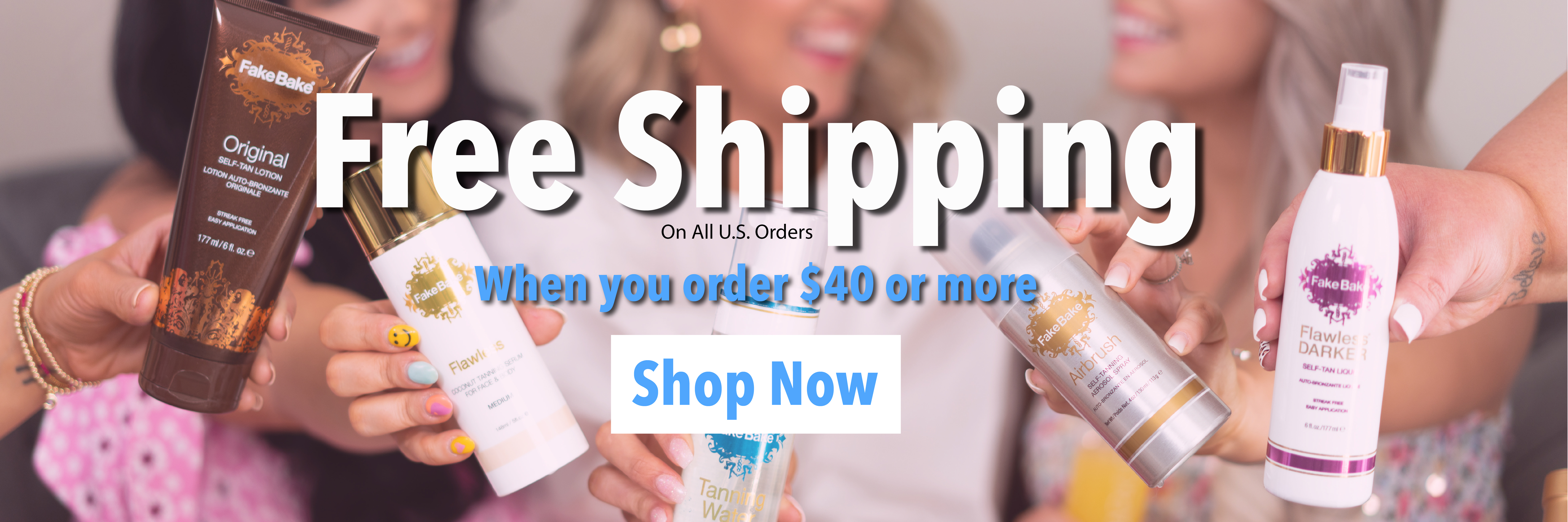 Free Shipping when you order $40 or more