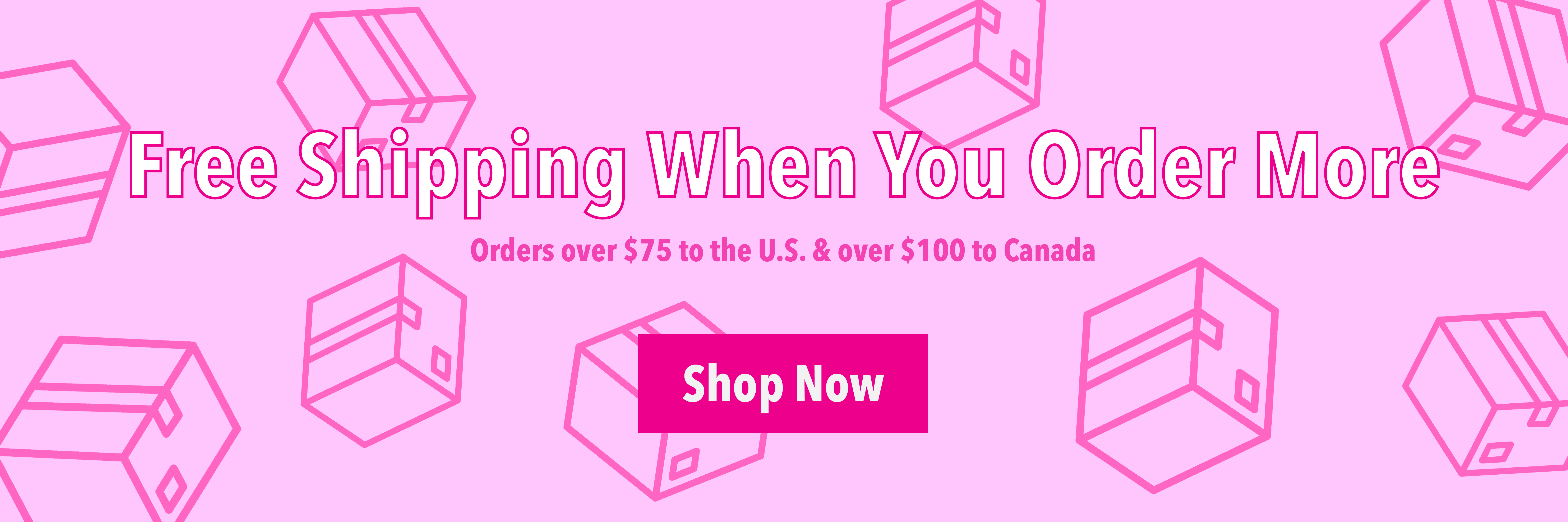 Free Shipping when you order more