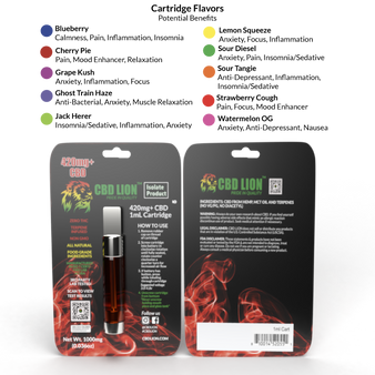 420mg CBD cartridges in 1mL in 10 flavors: Blueberry, Cherry Pie, Ghost Train Haze, Grape Kush, Jack Herer, Lemon Squeeze, Sour Diesel, Sour Tangie, Strawberry Cough and Watermelon OG