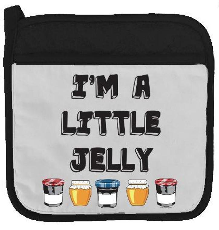 I'm A Little Jelly Potholder