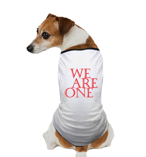 WE ARE ONE DOG T SHIRT II
