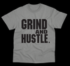 Grind and Hustle Tee - Gray with Black print