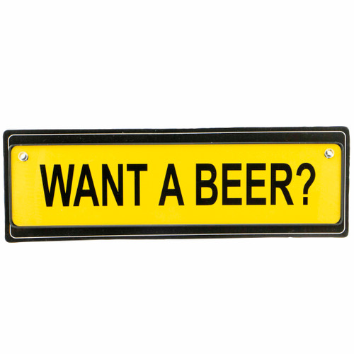 Traffic Sign - Want a Beer?