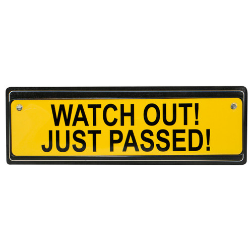 Traffic Sign - Watch Out! Just Passed!