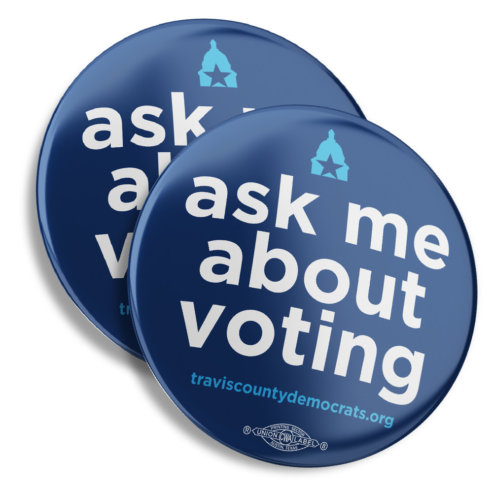 "Ask Me About Voting (2.25"" Pin-Back Button -- Pack of Two!)"