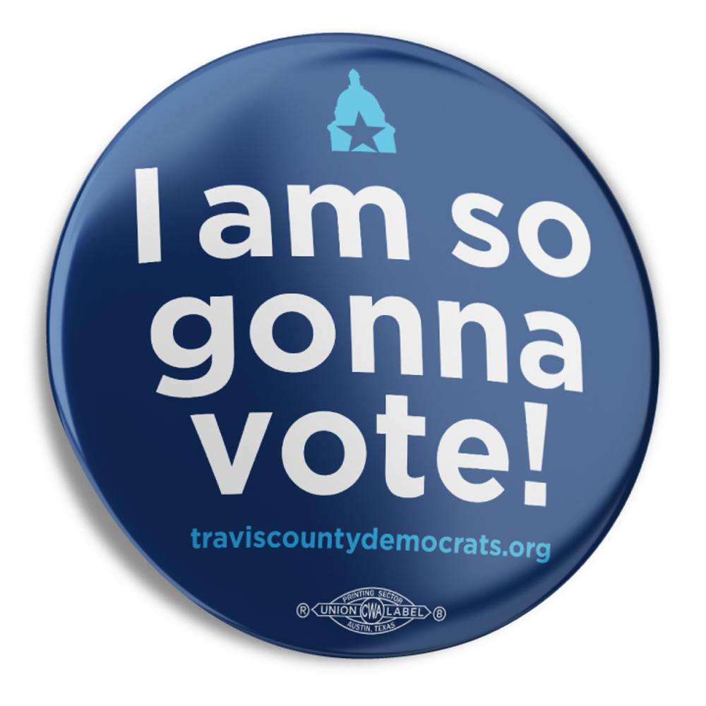 """I Am So Gonna Vote (2.25"""" Mylar Button -- Pack Of Two!)"""