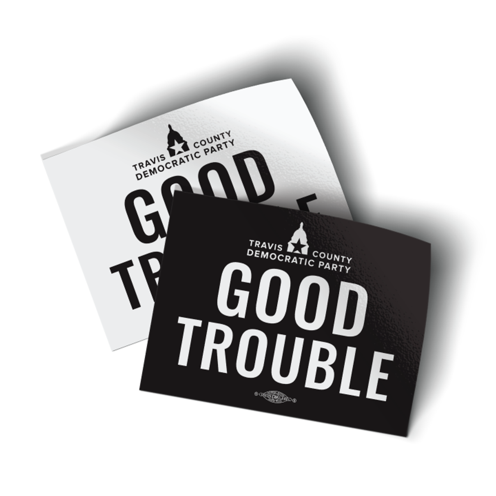 """Good Trouble - Black and White (4"""" x 3"""" Vinyl Sticker -- Pack of Two!)"""