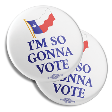"I'm So Gonna Vote (2.25"" Mylar Button -- Pack Of Two!)"