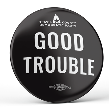 "Good Trouble - Black and White (2.25"" Mylar Button -- Pack Of Two!)"