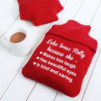 Love You Because Hot Water Bottle Cover