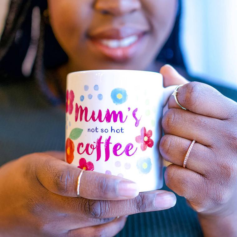 Personalised Mums Not So Hot Drink Mug