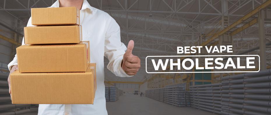 Choosing Best vape wholesale Supplier