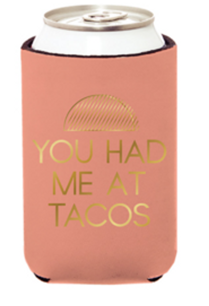 CAN COVER YOU HAD ME AT TACOS