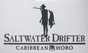 Saltwater Drifter Sticker .....Caribbean Hobo sticker