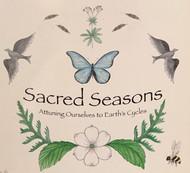 Sacred Seasons (Groundwater Healing)