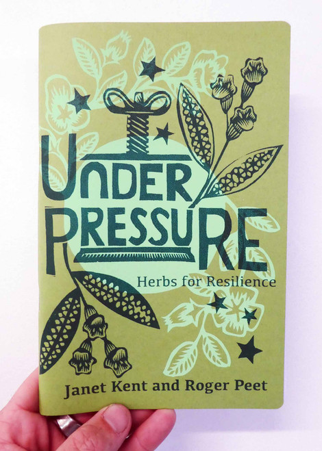 Under Pressure Herbs For Resilience Zine