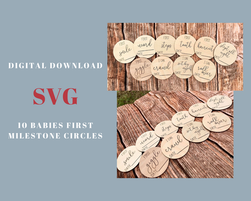 10 Baby's First Milestone Circles *DIGITAL FILE ONLY*