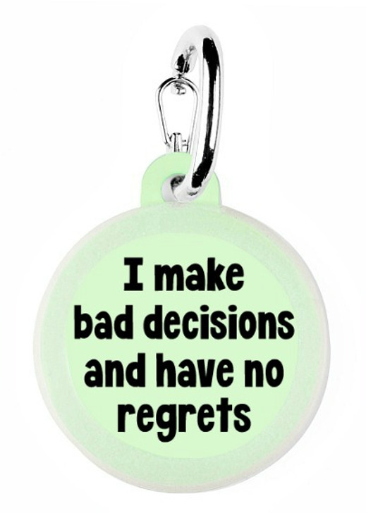 Bad Decisions Pet Tag