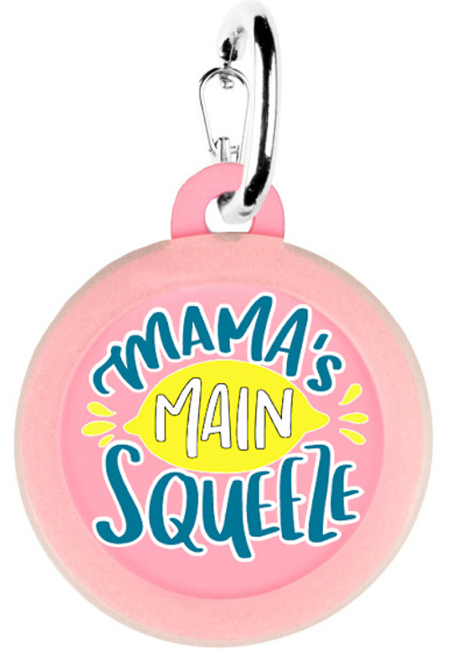 Mama's Main Squeeze Dog Tag